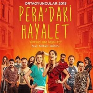 Tiyatro : Pera'daki Hayalet