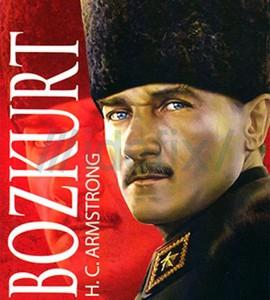 Mustafa Kemal, Armstrong ve Bozkurt